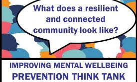 Improving Mental Wellbeing Think Tank