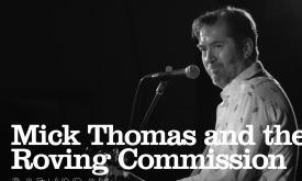 Mick Thomas and the Roving Commission